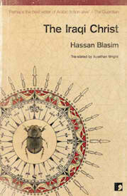 Hassan Blasim's 'The Iraqi Christ' Makes Independent Foreign Fiction Prize Shortlist