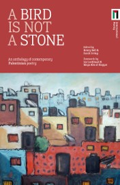 Kickstarter: Help Palestinian Poets Reach 'A Bird is not a Stone' Events