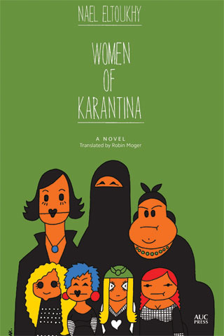 Discussing 'Women of Karantina': A Savage Comic Epic, Relentlessly Ironic, Uncompromisingly Rude, Profoundly Moral, Totally True