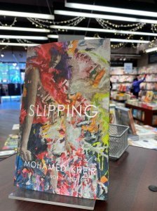 Slipping, Mohamed Kheir, translated Robin Moger